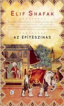 Elif shafak - Az építészinas [eKönyv: epub, mobi]