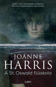 Joanne Harris - A St. Oswald fiúiskola [eKönyv: epub, mobi]