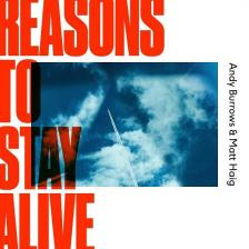 Matt Haig - REASONS TO STAY ALIVE CD ANDY BURROWS & MATT HAIG