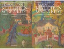 LESZNAI ANNA - Kezdetben volt a kert I-II. - 2 kiadás - fűzött