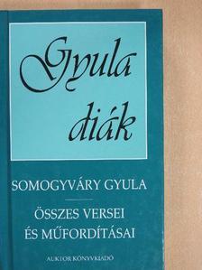 Somogyváry Gyula - Somogyváry Gyula összes versei és műfordításai [antikvár]