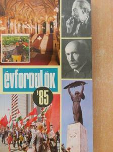 Gárdos Miklós - Évfordulók '85 [antikvár]