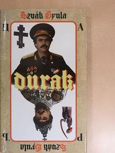 Szvák Gyula - Durák [antikvár]