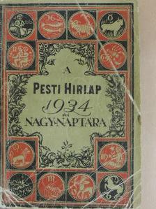 Alfred Kerr - A Pesti Hirlap Nagy Naptára az 1934. közönséges évre [antikvár]