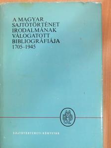 H. Törő Györgyi - A magyar sajtótörténet irodalmának válogatott bibliográfiája 1705-1945 [antikvár]