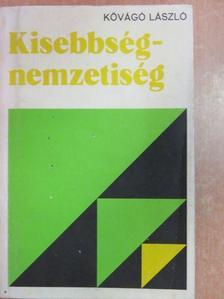 Kővágó László - Kisebbség-nemzetiség [antikvár]