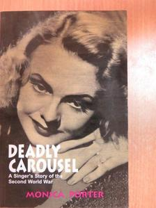 Monica Porter - Deadly Carousel [antikvár]