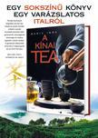 A KÍNAI TEA - Egy sokszínű könyv egy varázslatos italról