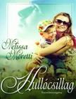 Melissa Moretti - Hullócsillag [eKönyv: epub, mobi]