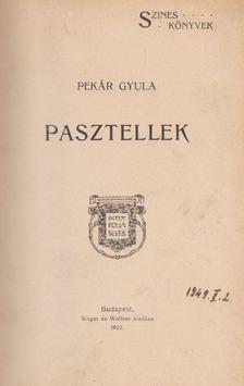 Pekár Gyula - Pasztellek [antikvár]
