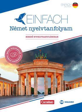 Eva Heinrich, Andrew Maurer - Einfach Német nyelvtanfolyam - Kezdő nyelvtanulóknak (nyelvkönyv+kísérőfüzet+2 audio és 1 mp3 CD)