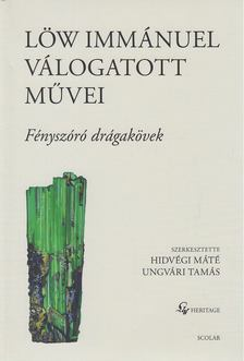 Hidvégi Máté, Ungvári Tamás - Löw Immánuel válogatott művei II. [antikvár]