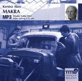 KERTÉSZ ÁKOS - MAKRA - HANGOSKÖNYV - MP3