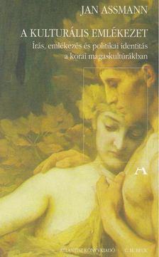 Jan Assmann - A kulturális emlékezet [antikvár]