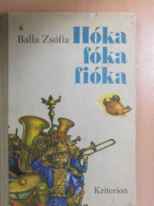 Balla Zsófia - Hóka fóka fióka [antikvár]