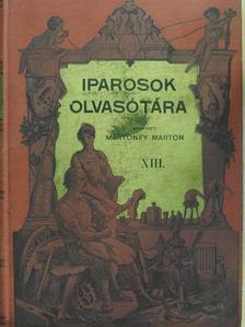 Csizik Gyula - Iparosok olvasótára 1907/1-10. [antikvár]