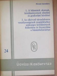 Dr. Kovács Dénes - A bűntettek okainak, körülményeinek elméleti és gyakorlati kérdései/Az elkövető társadalomra veszélyességének megítéléséhez szükséges körülmények felderítése és bizonyítása a büntetőeljárásban [antikvár]