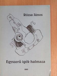 Rózsa János - Egyszerű igék halmaza [antikvár]