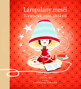 Finy Petra - Lámpalány meséi - történetek rossz alvóknak 2.kiadás