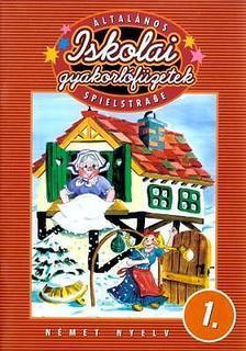 Balogh Krisztián - Általános Iskolai gyakorló füzetek - Német nyelv I. oszt.