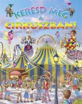 Keresd meg a cirkuszban!