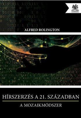 ROLINGTON, ALFRED - Hírszerzés a 21. században