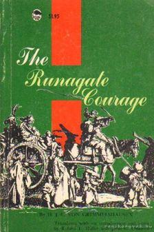 The Runagate Courage [antikvár]