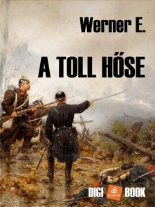 Werner, E. - A toll hőse [eKönyv: epub, mobi]