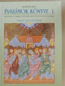 Horváth Jenő - Évszámok könyve I. (töredék) [antikvár]