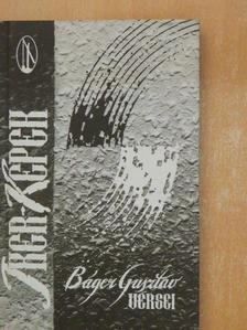 Báger Gusztáv - Iker-képek [antikvár]