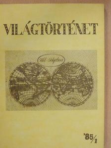 A. M. Csisztozvonov - Világtörténet '85/1. [antikvár]