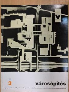 Bakos László - Városépítés 1970/3. [antikvár]