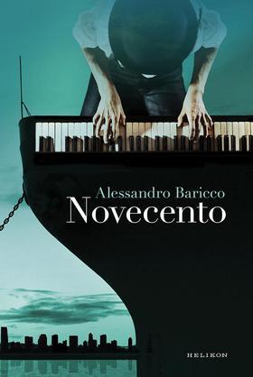 Alessandro Baricco - Novecento