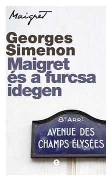 Georges Simenon - Maigret és a furcsa idegen