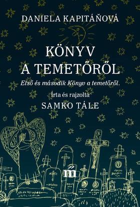 Daniela Kapitáòová - Könyv a temetőről