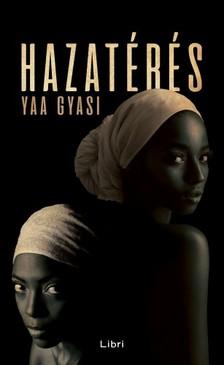 Yaa Gyasi - Hazatérés [eKönyv: epub, mobi]