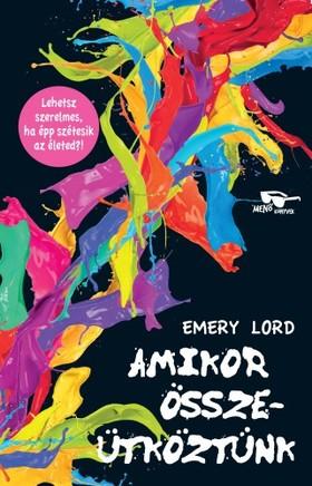 Emery Lord - Amikor összeütköztünk [eKönyv: epub, mobi]