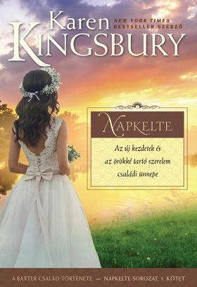 Karen Kingsbury - Napkelte