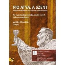 PIO ATYA A SZENT (DÍSZDOBOZ) - DVD melléklettel