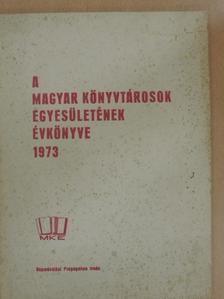 Dr. Borsa Gedeon - A Magyar Könyvtárosok Egyesületének évkönyve 1973 [antikvár]