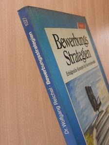 Dr. Wolfgang Reichel - Bewerbungs Strategien [antikvár]
