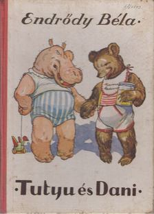 Endrődy Béla - Tutyu és Dani [antikvár]