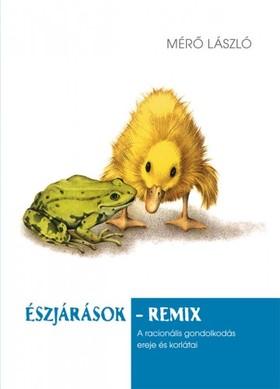 MÉRŐ LÁSZLÓ - Észjárások-remix [eKönyv: epub, mobi]