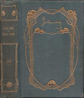 JÓKAI MÓR - Véres könyv - Csataképek a keleti háborúból I-II. ( egy kötetben) [antikvár]