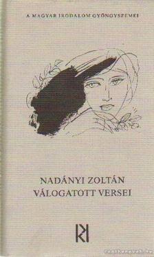 Nadányi Zoltán - Nadányi Zoltán válogatott versei [antikvár]