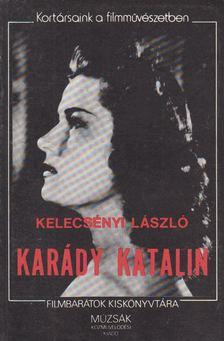Kelecsényi László - Karády Katalin [antikvár]