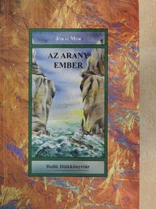 Jókai Mór - Az arany ember [antikvár]