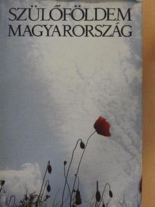 Csukás István - Szülőföldem Magyarország [antikvár]