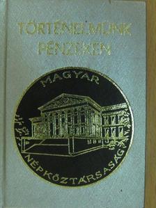 Gedai István - Történelmünk pénzeken (minikönyv) [antikvár]