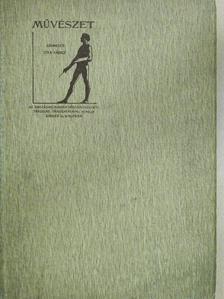 Balogh Bertalan - Művészet 1909/1-6. [antikvár]